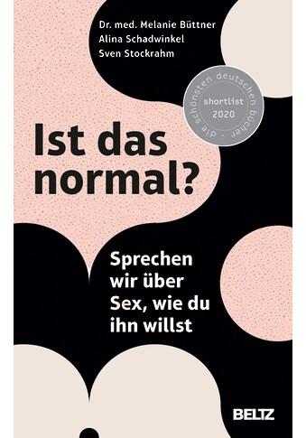 Buch »Ist das normal? / Melanie Büttner, Alina Schadwinkel, Sven Stockrahm« kaufen