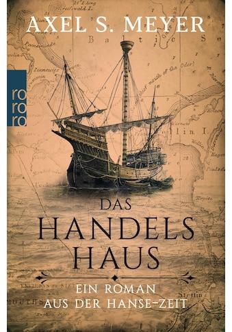 Buch Das Handelshaus / Axel S. Meyer kaufen