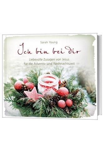 Buch Ich bin bei dir  -  Weihnachtsausgabe / Sarah Young kaufen