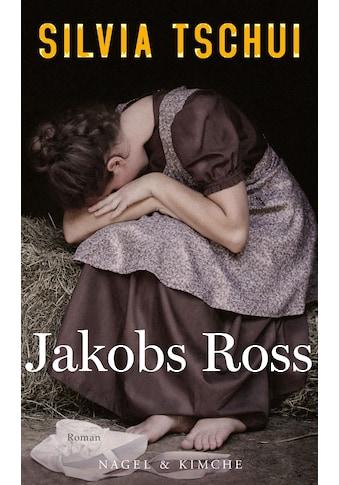 Buch »Jakobs Ross / Silvia Tschui« kaufen