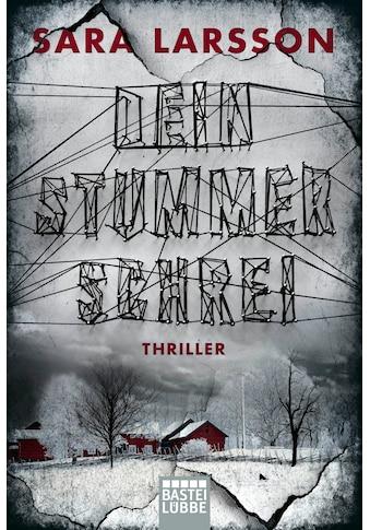 Buch Dein stummer Schrei / Sara Larsson; Corinna Roßbach kaufen
