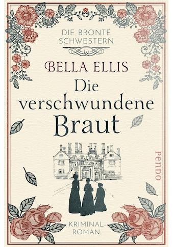 Buch »Die verschwundene Braut / Bella Ellis, Kathi Linden« kaufen