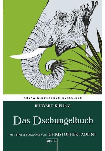 Buch »Das Dschungelbuch. Mit einem Vorwort von Christopher Paolini / Rudyard Kipling,... kaufen