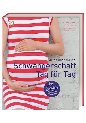 Buch »Alles über meine Schwangerschaft Tag für Tag / Maggie Blott, Anke Wellner-Kempf« kaufen