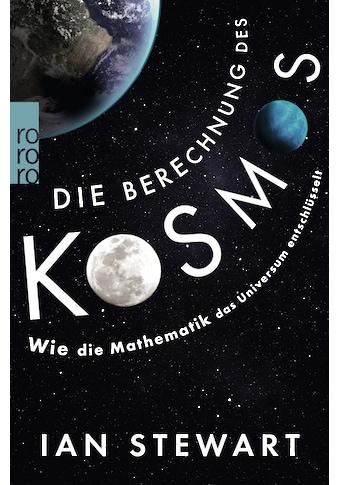 Buch »Die Berechnung des Kosmos / Ian Stewart, Monika Niehaus, Bernd Schuh« kaufen