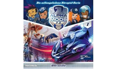 Musik-CD »Alpha Mods-Ultraville(1)-Hörspiel / Alpha Mods« kaufen