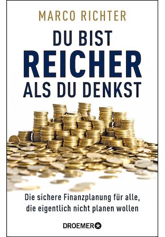 Buch »Du bist reicher als du denkst / Marco Richter« kaufen