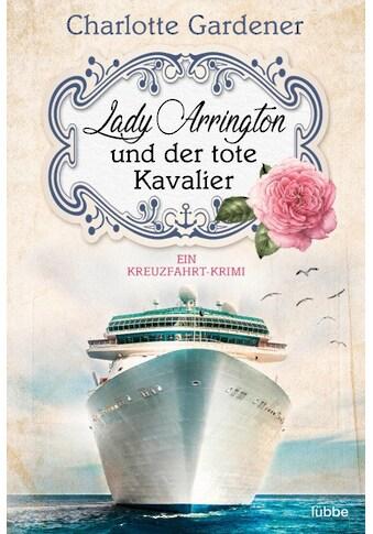 Buch »Lady Arrington und der tote Kavalier / Charlotte Gardener« kaufen