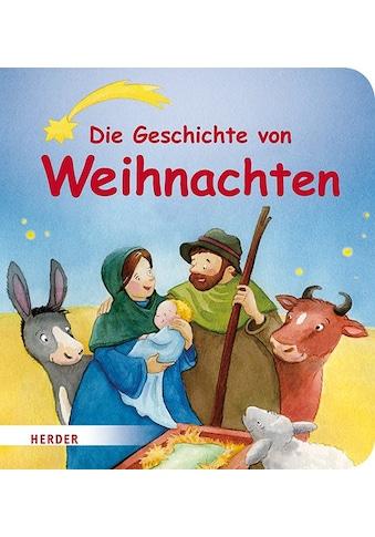 Buch »Die Geschichte von Weihnachten / Annette Langen, Carolin Görtler« kaufen