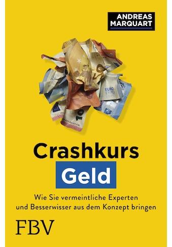 Buch »Crashkurs Geld / Andreas Marquart« kaufen