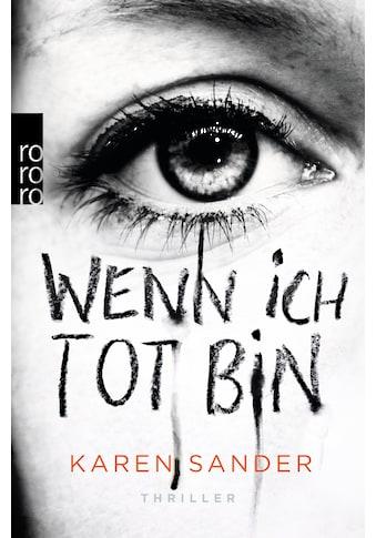 Buch »Wenn ich tot bin / Karen Sander« kaufen