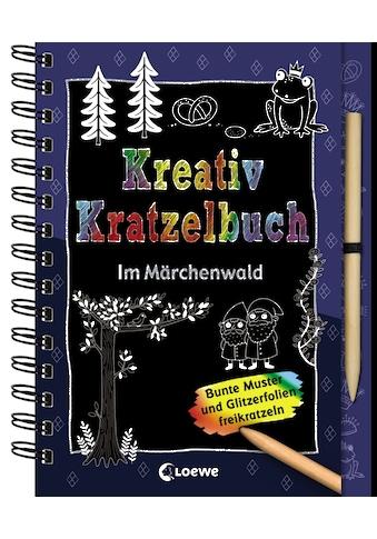Buch »Kreativ-Kratzelbuch: Im Märchenwald / Loewe Kratzel-Welt, Trixi Schneefuß« kaufen