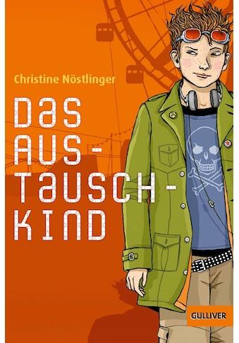 Buch »Das Austauschkind / Christine Nöstlinger, Eva Schöffmann-Davidov, Max Bartholl« kaufen