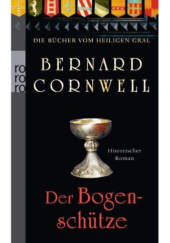 Buch »Der Bogenschütze / Bernard Cornwell, Claudia Feldmann« kaufen