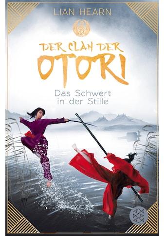 Buch »Der Clan der Otori. Das Schwert in der Stille / Lian Hearn, Irmela Brender« kaufen