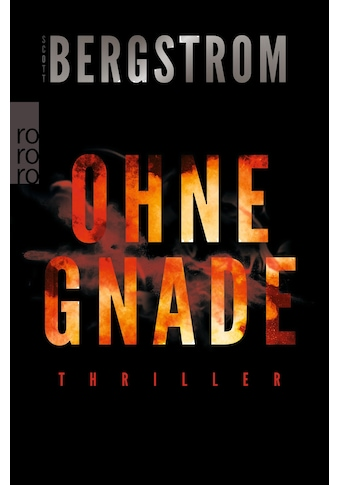 Buch »Ohne Gnade / Scott Bergstrom, Christiane Steen« kaufen