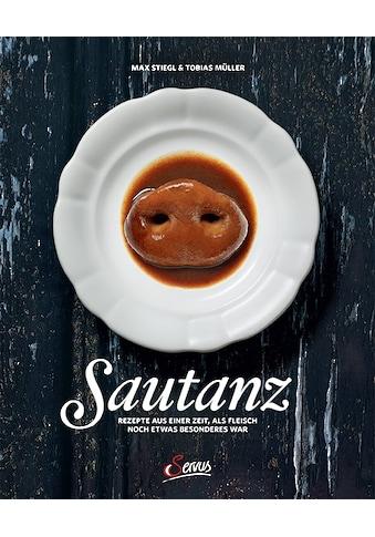 Buch »Sautanz / Max Stiegl, Tobias Müller« kaufen