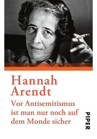 Buch »Vor Antisemitismus ist man nur noch auf dem Monde sicher / Hannah Arendt, Marie... kaufen