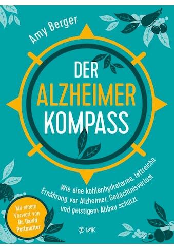 Buch »Der Alzheimer-Kompass / Amy Berger, Imke Brodersen, David Perlmutter« kaufen
