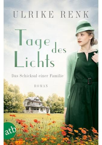 Buch »Tage des Lichts / Ulrike Renk« kaufen