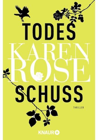 Buch »Todesschuss / Karen Rose, Kerstin Winter« kaufen