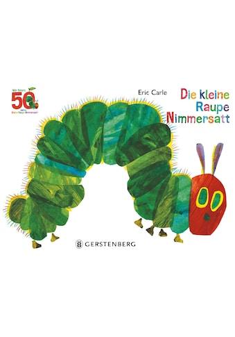 Buch »Die kleine Raupe Nimmersatt - Jubiläumsausgabe / Eric Carle, Viktor Christen« kaufen
