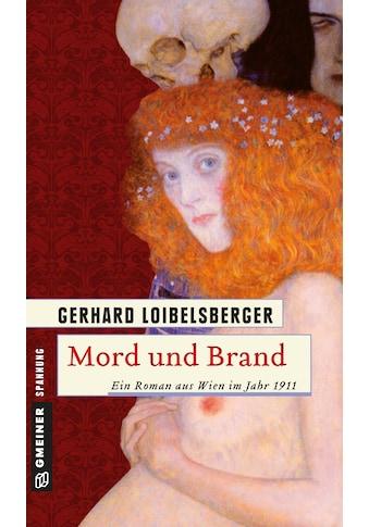 Buch Mord und Brand / Gerhard Loibelsberger kaufen