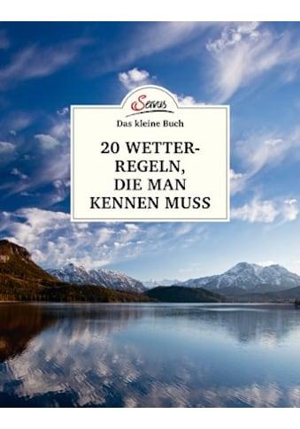 Buch »Das kleine Buch: 20 Wetterregeln, die man kennen muss / Andreas Jäger, Herbert... kaufen
