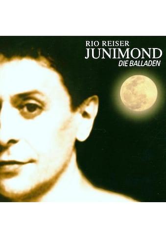 Musik - CD JUNIMOND  -  DIE BALLADEN / REISER, RIO, (1 CD) kaufen