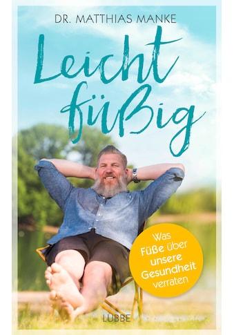 Buch »Leichtfüßig / Dr. Matthias Manke« kaufen