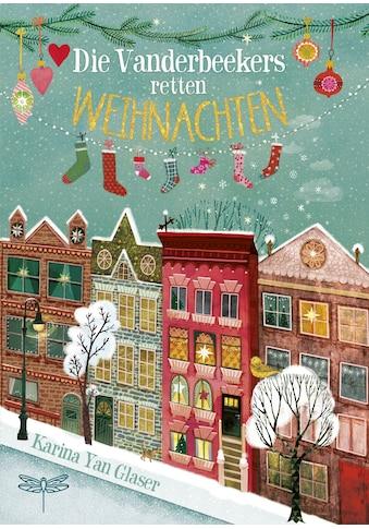 Buch »Die Vanderbeekers retten Weihnachten / Karina Yan Glaser, Sabine Schulte« kaufen
