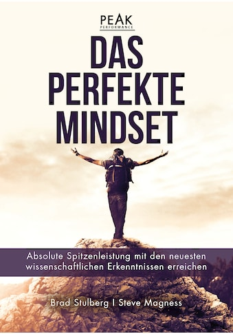 Buch »Das perfekte Mindset - Peak Performance / Brad Stulberg, Steve Magness« kaufen