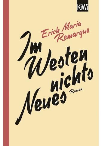 Buch »Im Westen nichts Neues / E.M. Remarque, Thomas F. Schneider« kaufen