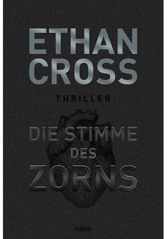Buch »Die Stimme des Zorns / Ethan Cross« kaufen