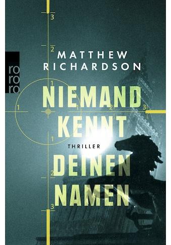 Buch »Niemand kennt deinen Namen / Matthew Richardson, Ulrike Thiesmeyer« kaufen