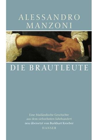 Buch »Die Brautleute / Alessandro Manzoni, Burkhart Kroeber, Burkhart Kroeber,... kaufen