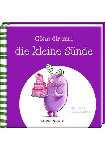 Buch »Gönn dir mal die kleine Sünde / Katja Reider, Günther Jakobs« kaufen