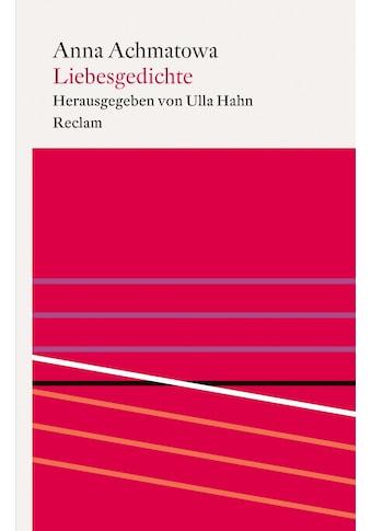 Buch »Liebesgedichte / Anna Achmatowa, Ulla Hahn, Kay Borowsky, Elisabeth Cheauré« kaufen