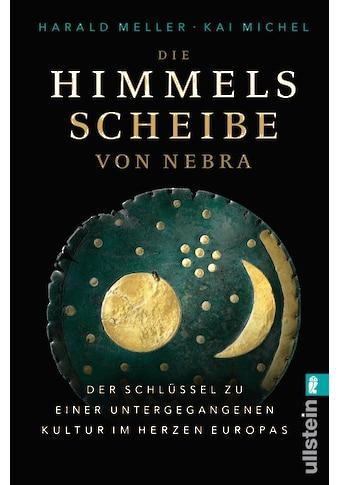 Buch »Die Himmelsscheibe von Nebra / Harald Meller, Kai Michel« kaufen