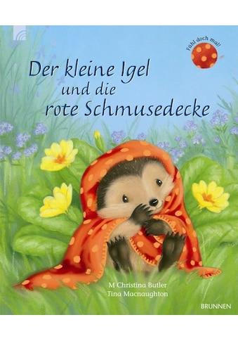 Buch »Der kleine Igel und die rote Schmusedecke / M Christina Butler, Tina Macnaughton« kaufen