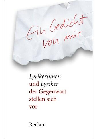 Buch »Ein Gedicht von mir / Dirk von Petersdorff« kaufen