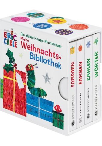 Buch »Die kleine Raupe Nimmersatt - Meine Weihnachtsbibliothek / Eric Carle« kaufen