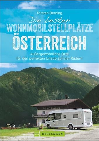 Buch »Die besten Wohnmobilstellplätze Österreich / Torsten Berning« kaufen