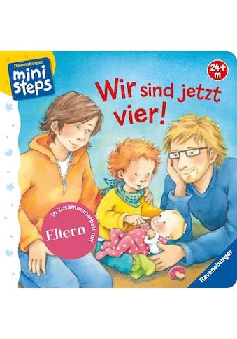 Buch »Wir sind jetzt vier! / Sabine Cuno, Susanne Szesny« kaufen