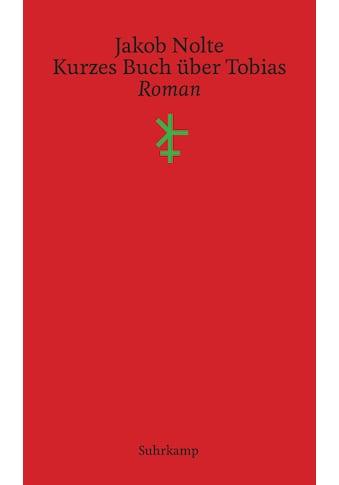 Buch »Kurzes Buch über Tobias / Jakob Nolte« kaufen