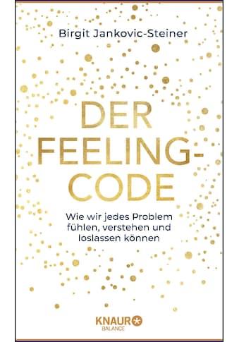 Buch »Der Feeling-Code / Birgit Jankovic-Steiner« kaufen