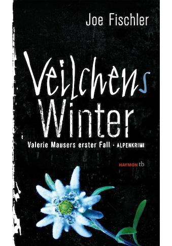 Buch »Veilchens Winter / Joe Fischler« kaufen
