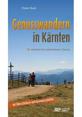 Buch »Genusswandern in Kärnten / Dieter Buck« kaufen