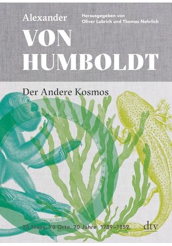 Buch »Der Andere Kosmos / Alexander von Humboldt, Oliver Lubrich, Thomas Nehrlich« kaufen