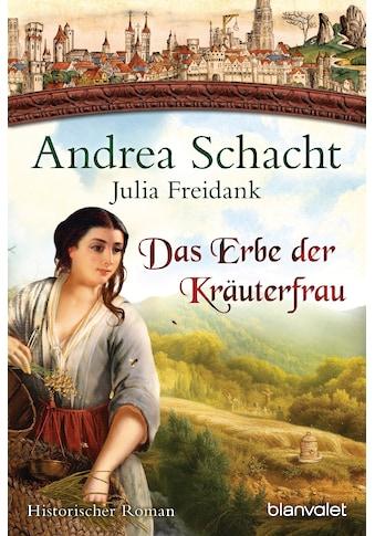 Buch Das Erbe der Kräuterfrau / Andrea Schacht; Julia Freidank kaufen